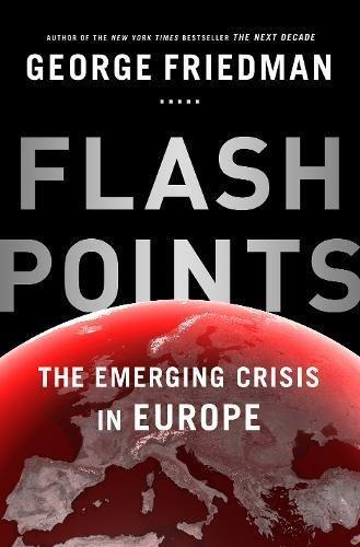 Flashpoints: George Friedman