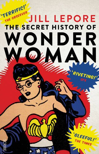 9781925228113: The Secret History of Wonder Woman