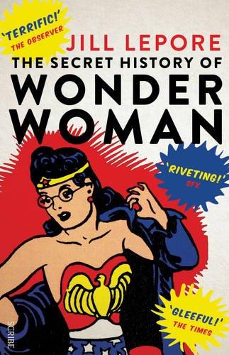 9781925228113: The Secret History of Wonder Woman