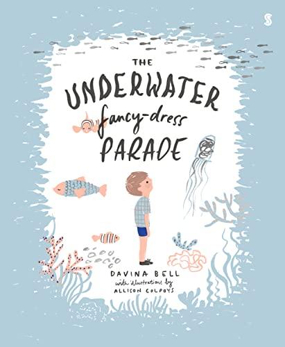 The Underwater Fancy-Dress Parade: Davina Bell