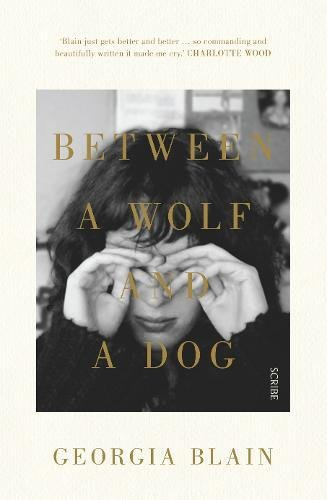 9781925228540: Between a Wolf and a Dog