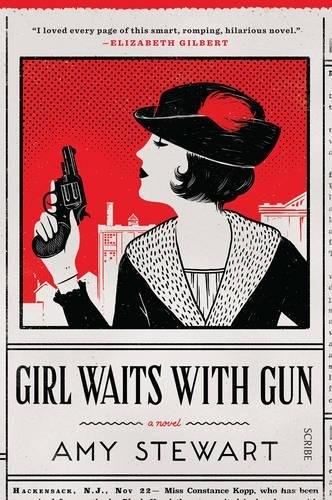 9781925228571: Girl Waits With Gun (Kopp sisters)