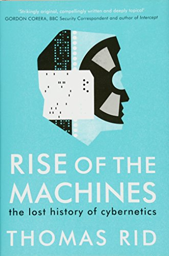 9781925228649: Rise of the Machines: the lost history of cybernetics