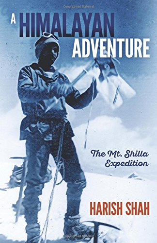 9781925230765: A Himalayan Adventure: The Mount Shilla Expedition