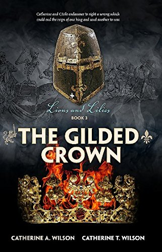 9781925230833: The Gilded Crown (Lions and Lilies) (Volume 3)