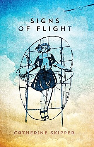 Signs of Flight (Paperback): Catherine Skipper
