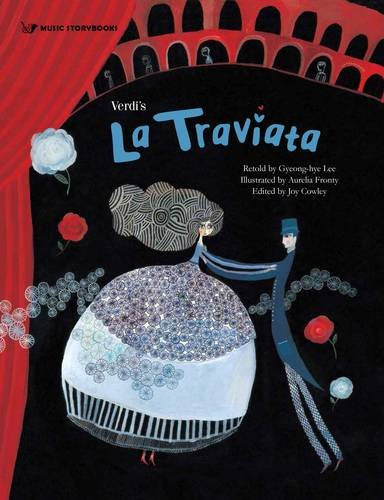 9781925233803: Verdi's La Traviata (Music Storybooks)