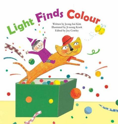 9781925234350: Light Finds Colour: Light and Colour (Science Storybooks)