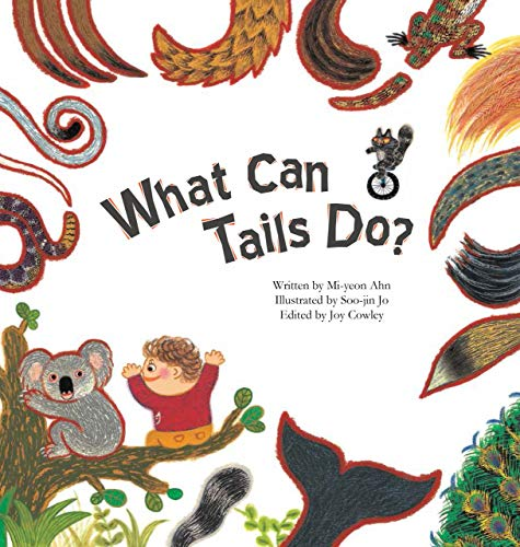 9781925235180: What Can Tails Do? (Science Storybooks)
