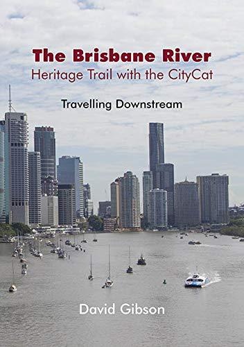 9781925236781: The Brisbane River