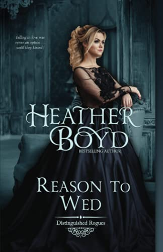 9781925239126: Reason To Wed (Distinguished Rogues) (Volume 7)