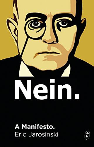 Nein. A Manifesto. (Hardcover): Eric Jarosinski