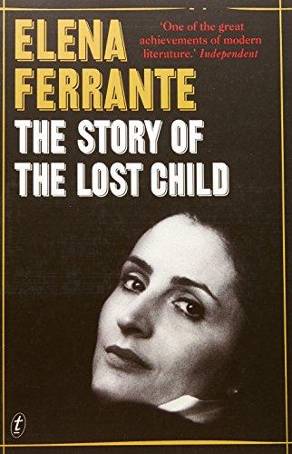 The Story of the Lost Child (Paperback): Elena Ferrante
