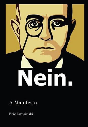 9781925240580: Nein: A Manifesto