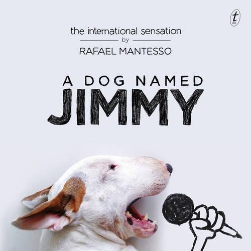 9781925240597: A Dog Named Jimmy