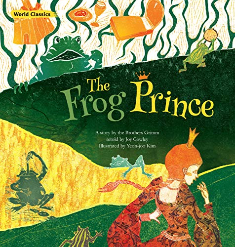 The Frog Prince (World Classics): Brothers Grimm