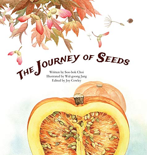 9781925247435: The Journey of Seeds: Seed Propagation (Science Storybooks)