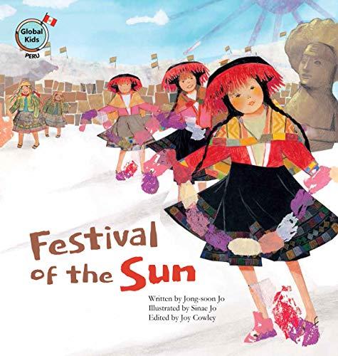9781925247510: Festival of the Sun: Peru (Global Kids Storybooks)