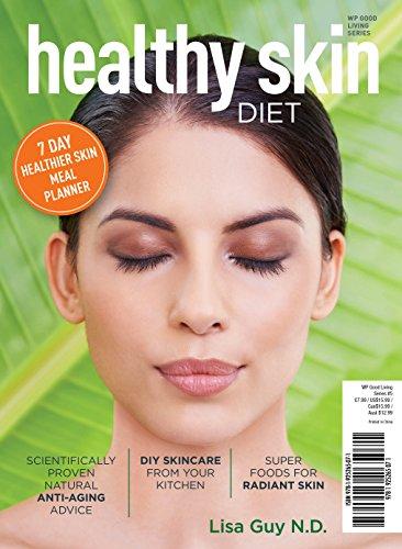 Healthy Skin Diet: Lisa Guy