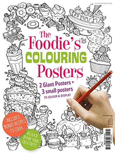 The Foodie's Colouring Posters: Freile, Alicia; Lomas,