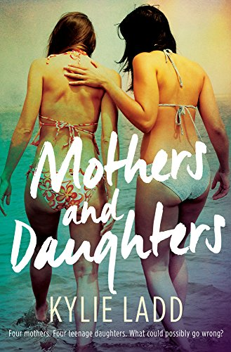 Mothers and Daughters (Paperback): Kylie Ladd