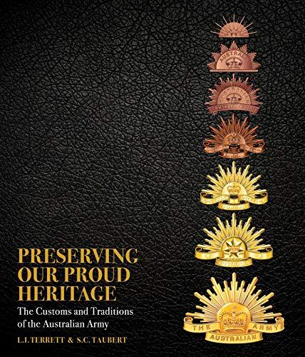 Preserving Our Proud Heritage (Book & Merchandise): L.I & Taubert, S.C Terrett