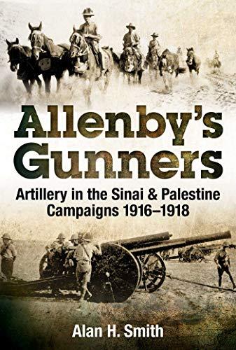 9781925275759: Allenby's Gunners