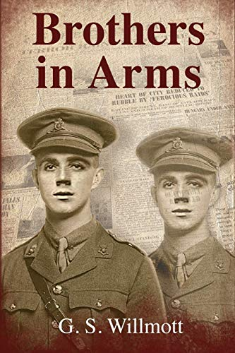 Brothers in Arms (Paperback): G.S. Willmott