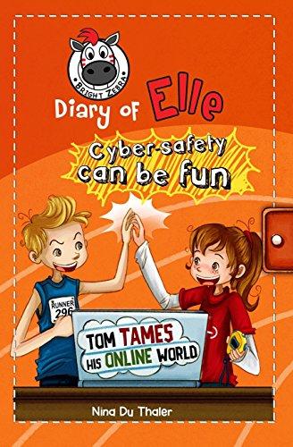 Tom Tames His Online World: Cyber Safety: Du Thaler, Nina