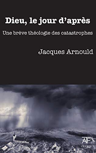 9781925309003: Dieu, le jour d'apres (French Edition)