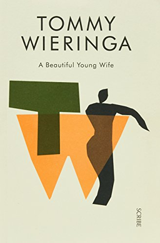 A Beautiful Young Wife (Paperback): Tommy Wieringa