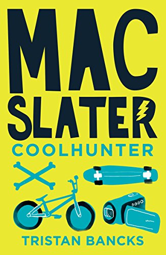 9781925324334: Mac Slater Coolhunter 1: The Rules of Cool