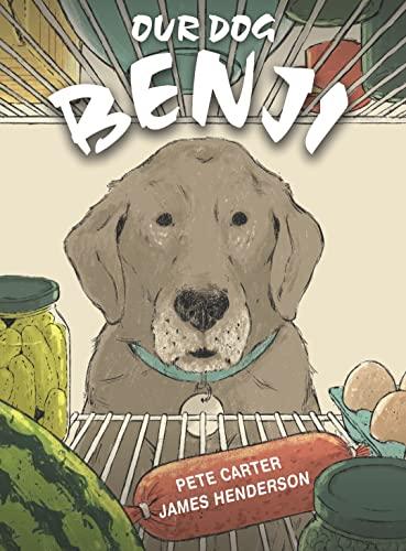 9781925335330: Our Dog Benji