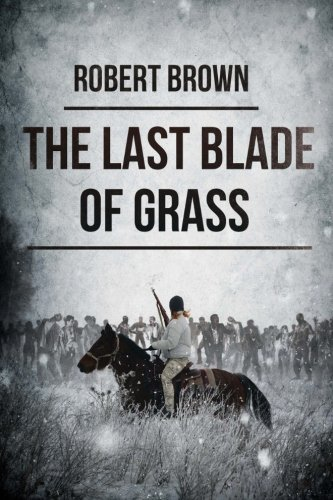 9781925342017: The Last Blade Of Grass