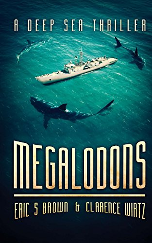 9781925342604: Megalodons: A Deep Sea Thriller