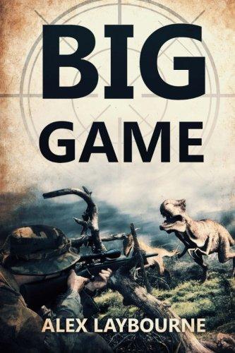 9781925342833: Big Game: A Prehistoric Thriller