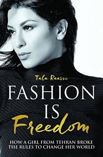 Fashion is Freedom (Paperback): Tala Raassi