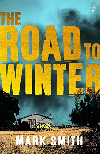 9781925355123: The Road to Winter (Wilder Trilogy)
