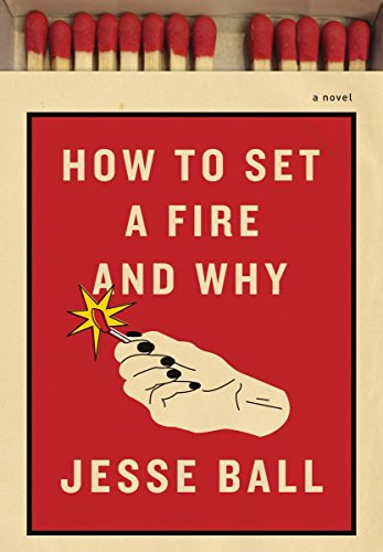 9781925355475: How to Set a Fire and Why