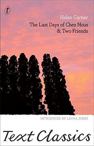 9781925355635: The Last Days of Chez Nous & Two Friends