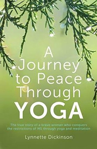 9781925367034: A Journey to Peace Through Yoga
