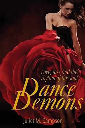 Dance Demons (Paperback): Juliet M. Sampson