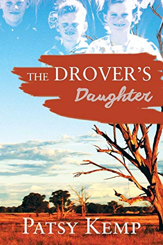 The Drover's Daughter: Patricia Blackwell