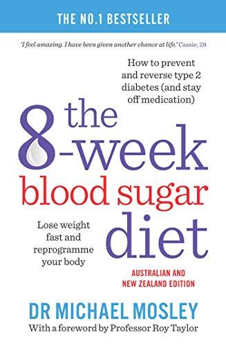 The 8-Week Blood Sugar Diet (Paperback): Michael Mosley