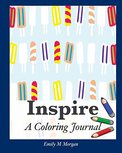 9781925389050: Inspire: A Coloring Journal (The Coloring Journal Series)