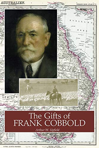 9781925416220: The Gifts of Frank Cobbold