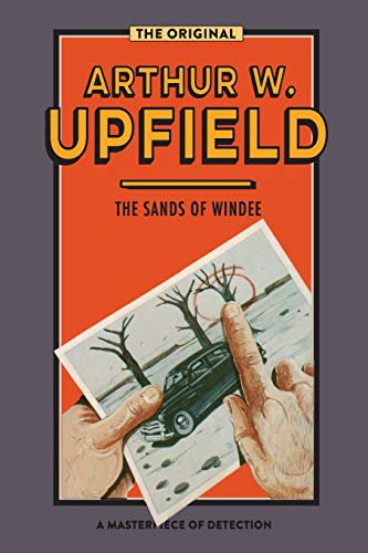 9781925416916: The Sands of Windee (A Napoleon Bonaparte Mystery)
