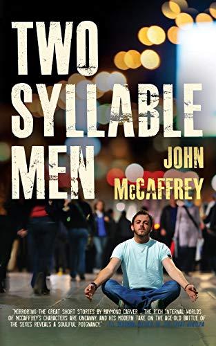 Two Syllable Men: McCaffrey, John