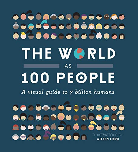 9781925418088: The World as 100 People: A Visual Guide to 7 Billion Humans