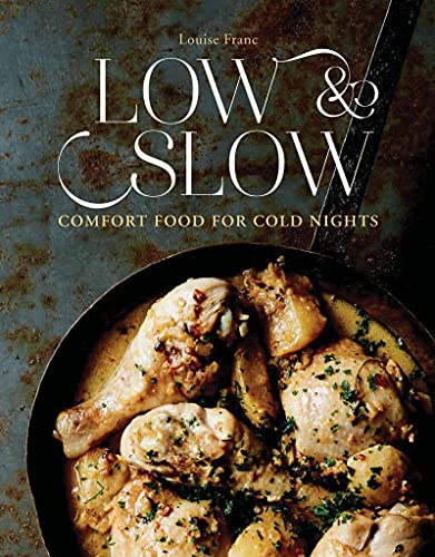 9781925418095: Low & Slow: Comfort Food for Cold Nights